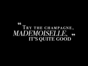 Try the champagne