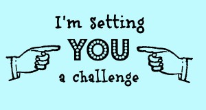 I'm setting you a challenge…