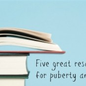 Five great resources for puberty and autism